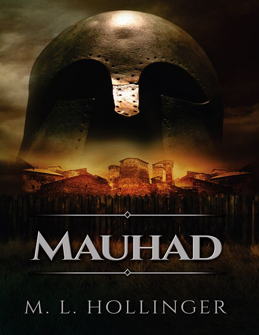 Mauhad by M L Hollinger