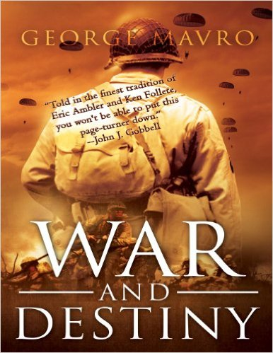 War and Destiny by George Mavro