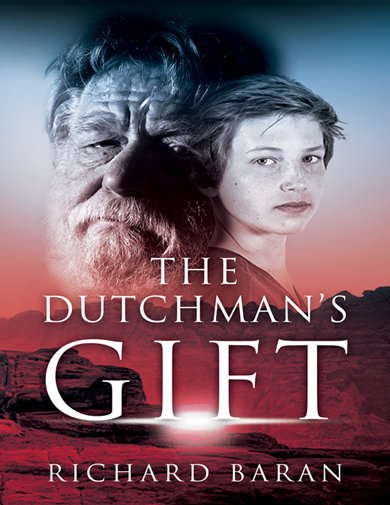 The Dutchman's Gift by Richard Baran