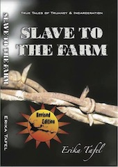 Slave To The Farm: True Tales of Truancy