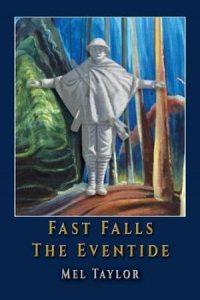 Fast Falls the eventide