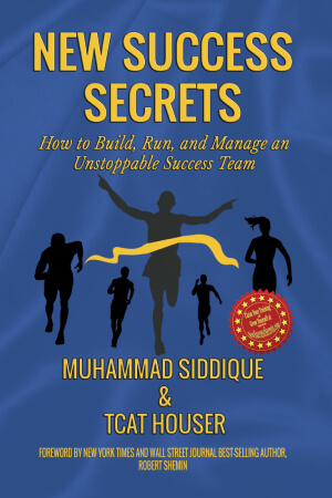 New Success Secrets - Muhammad Siddique & Tcat Houser